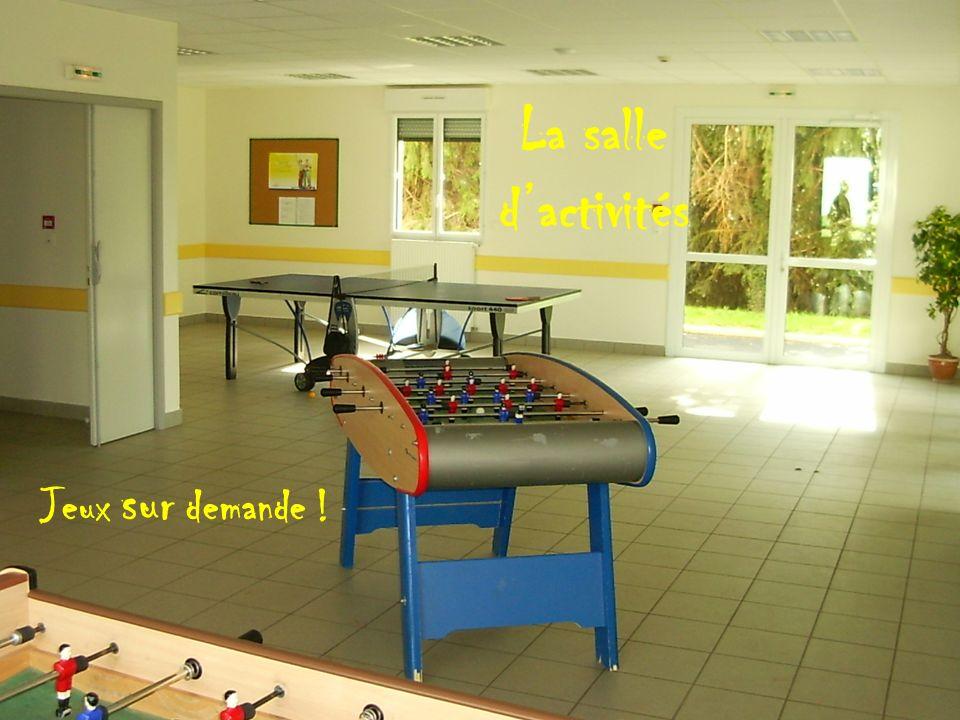 La salle d'activités Jeux sur demande !