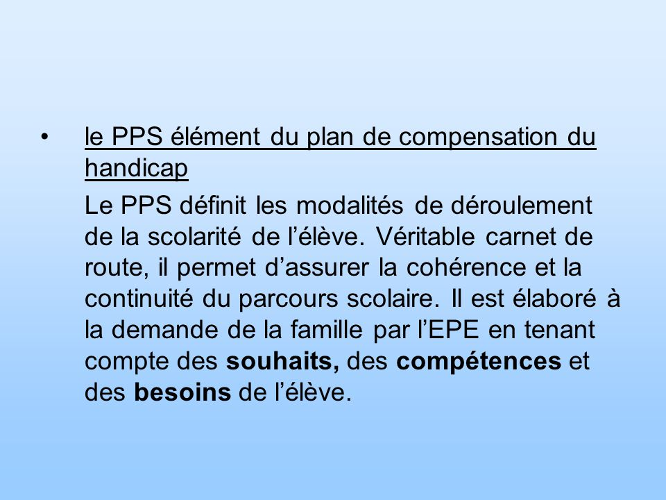 le PPS élément du plan de compensation du handicap