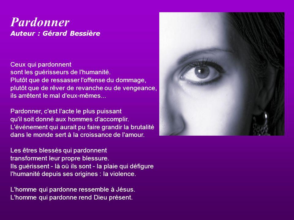 Pardonner Auteur : Gérard Bessière