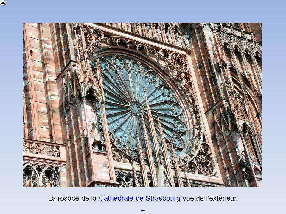 La rosace de la Cathédrale de Strasbourg vue de l'extérieur.