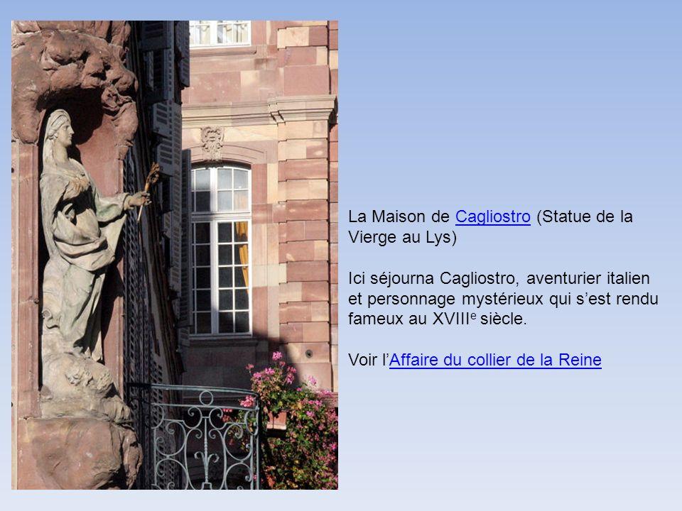 La Maison de Cagliostro (Statue de la Vierge au Lys)