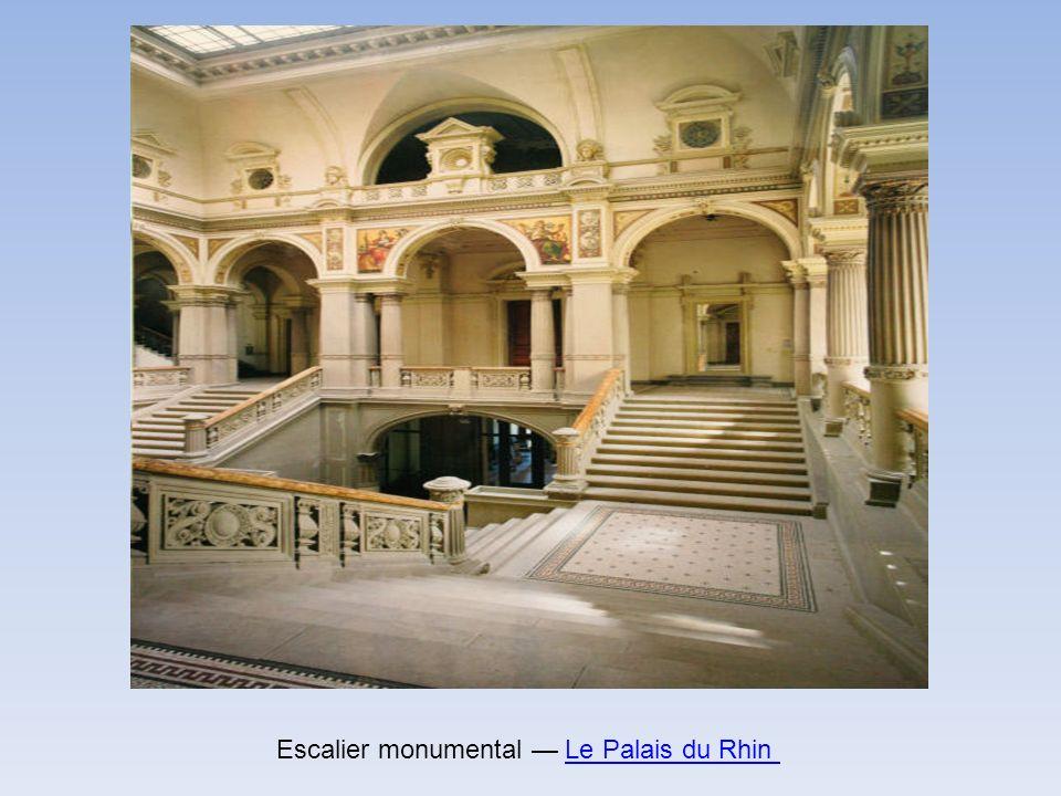 Escalier monumental — Le Palais du Rhin