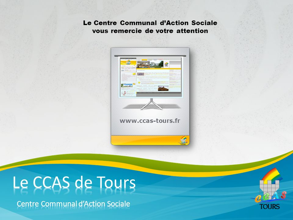 Le CCAS de Tours Centre Communal d'Action Sociale