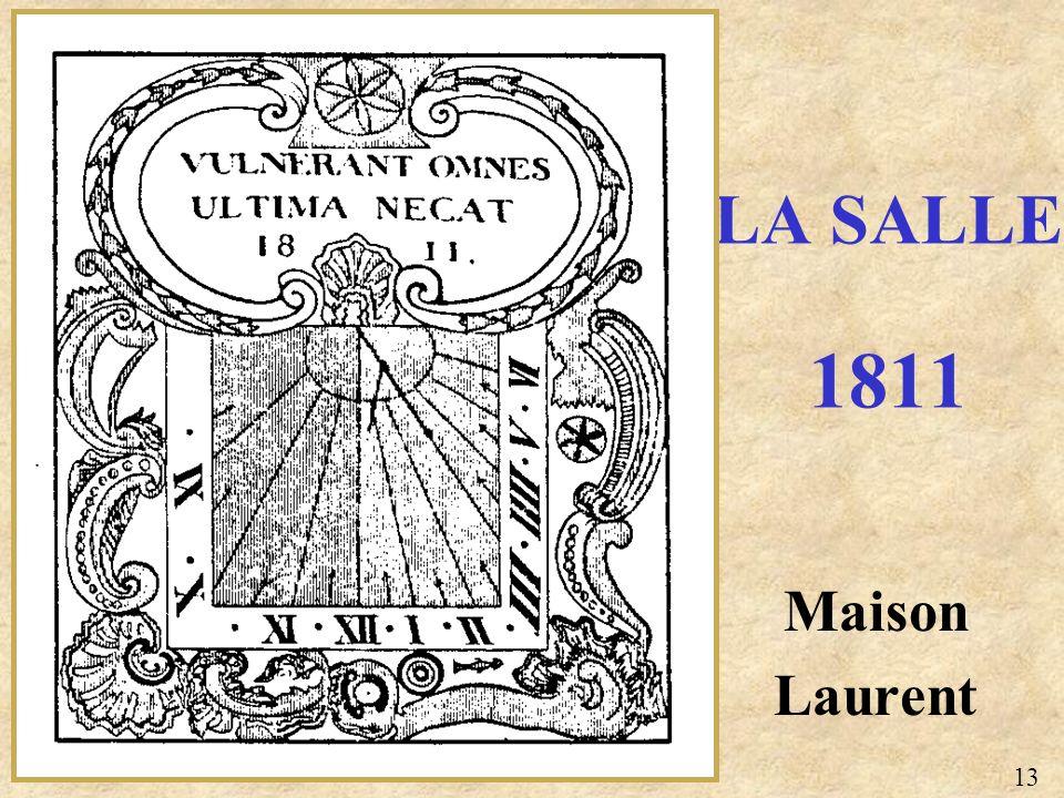 LA SALLE 1811 Maison Laurent 13