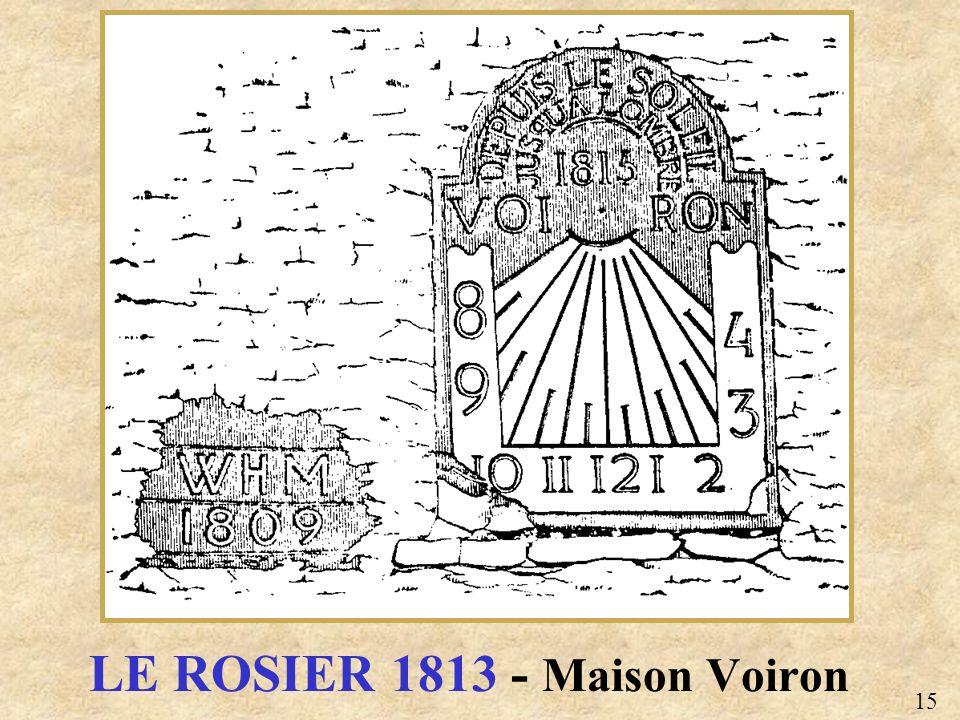 LE ROSIER 1813 - Maison Voiron