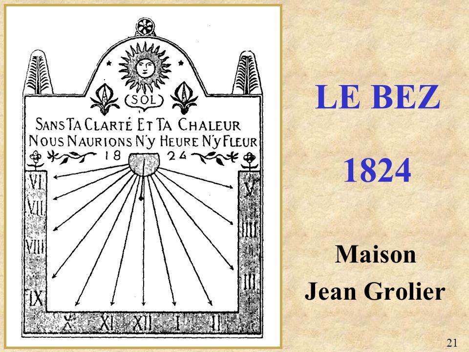 LE BEZ 1824 Maison Jean Grolier 21