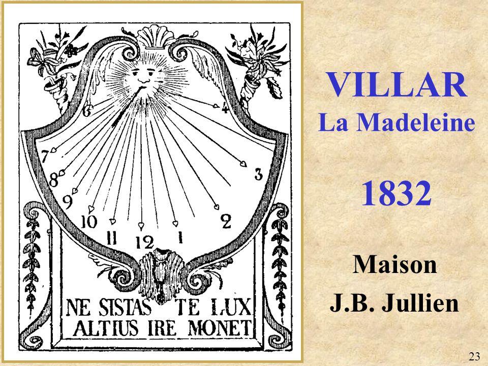 VILLAR La Madeleine 1832 Maison J.B. Jullien 23