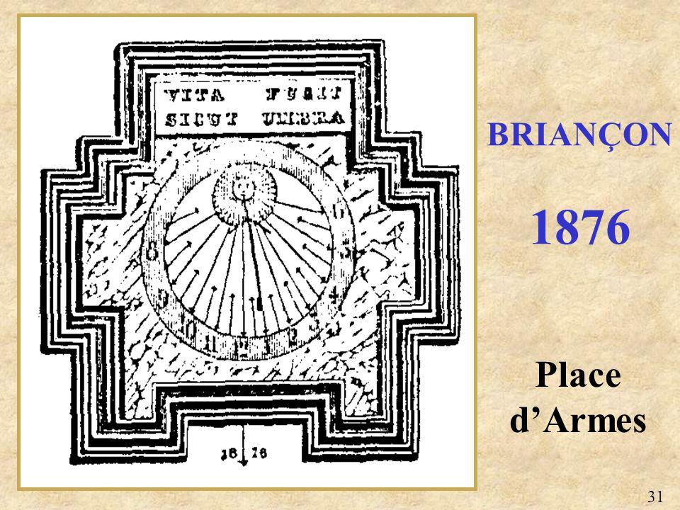 BRIANÇON 1876 Place d'Armes 31