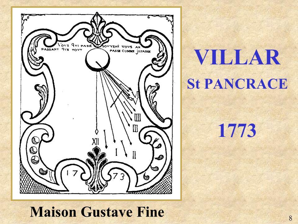 VILLAR St PANCRACE 1773 Maison Gustave Fine 8