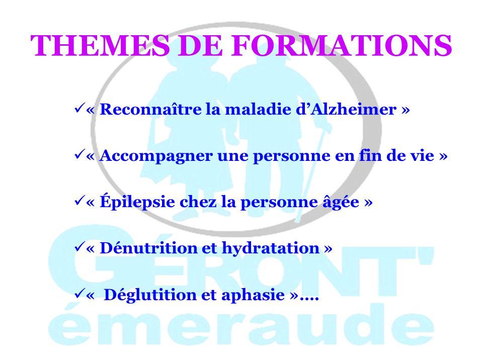 THEMES DE FORMATIONS « Reconnaître la maladie d'Alzheimer »