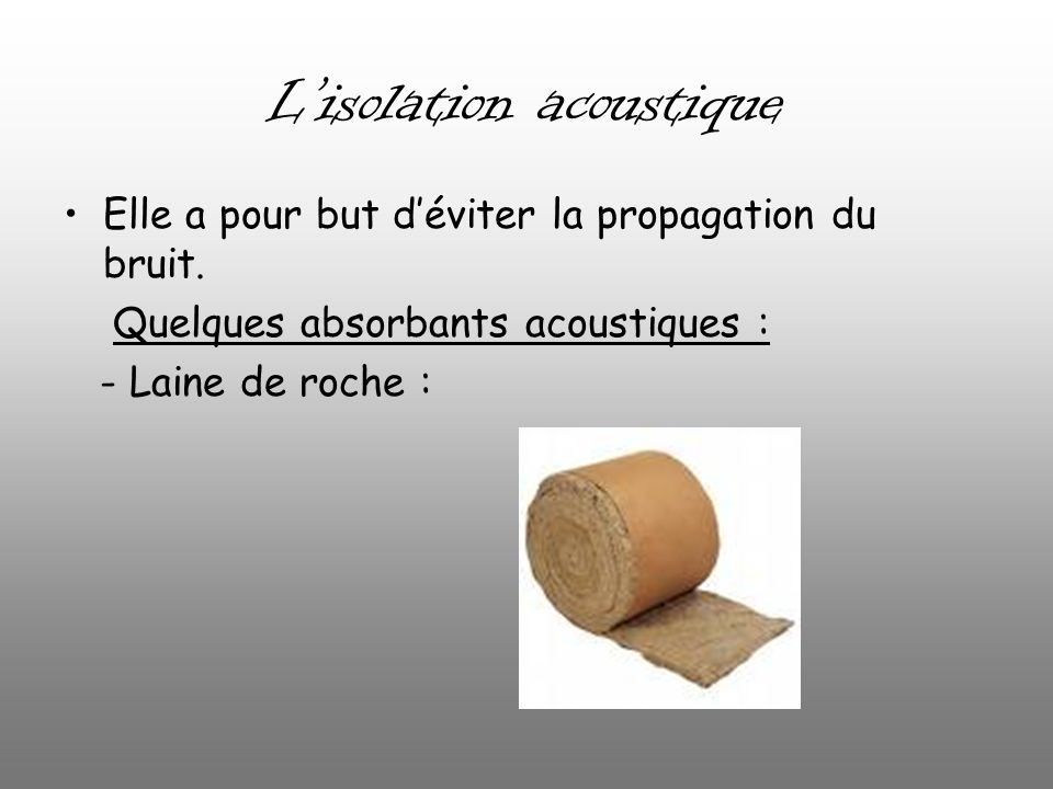 L'isolation acoustique