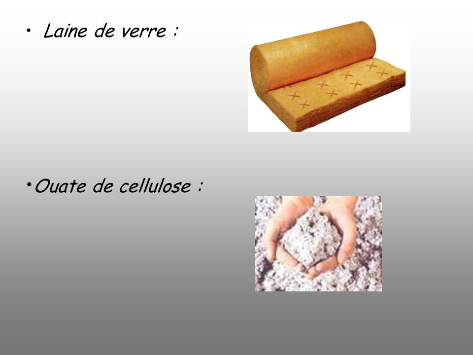 Th me environnement et progres ppt video online for Laine de verre ou ouate de cellulose