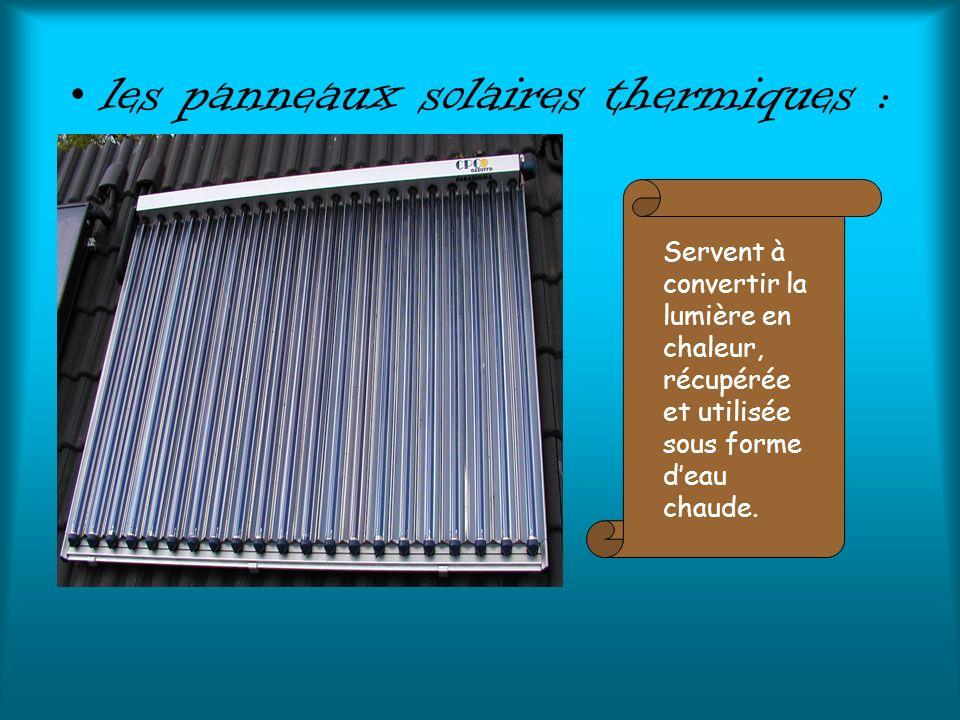 les panneaux solaires thermiques :