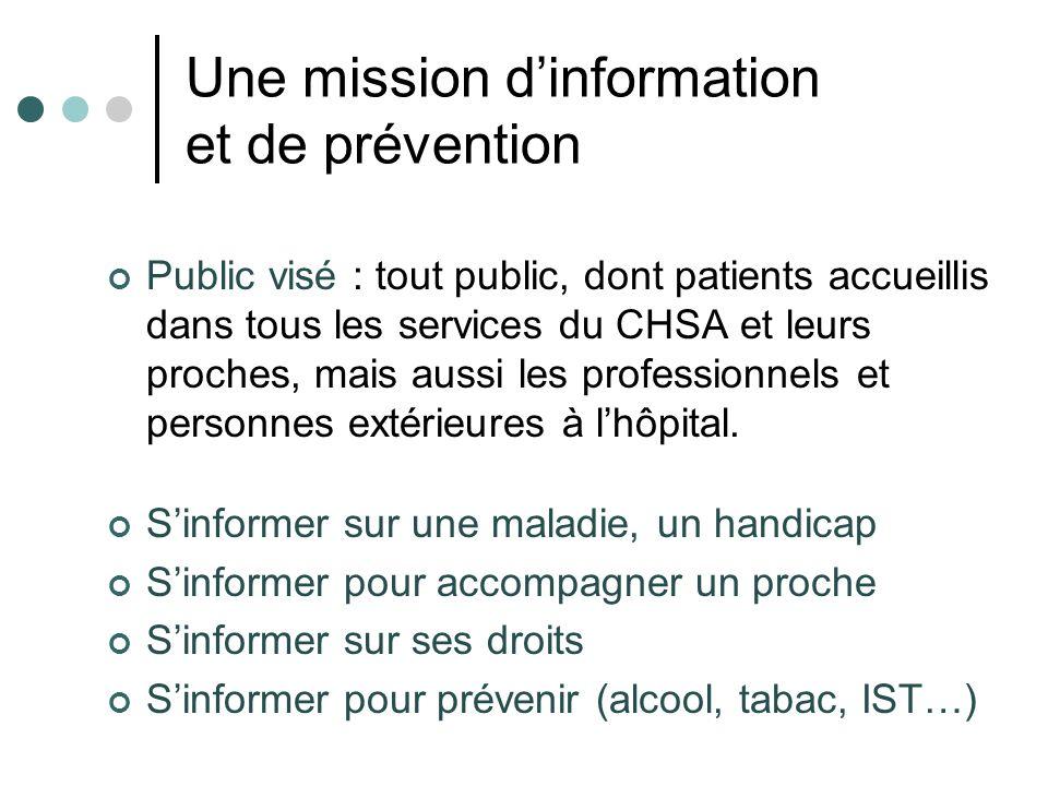 Une mission d'information et de prévention