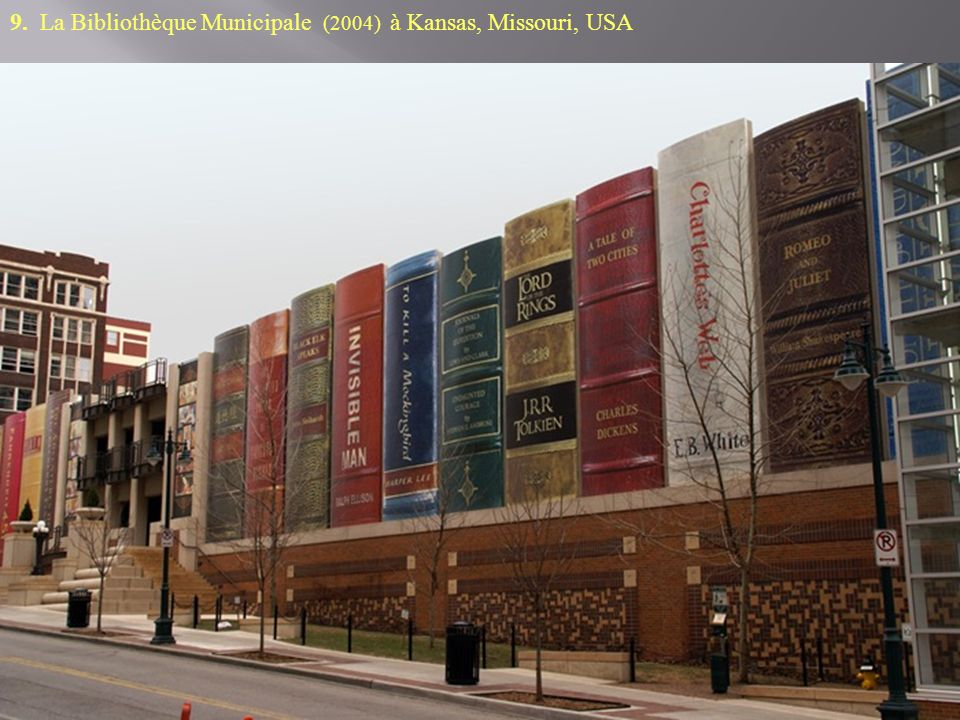 9. La Bibliothèque Municipale (2004) à Kansas, Missouri, USA