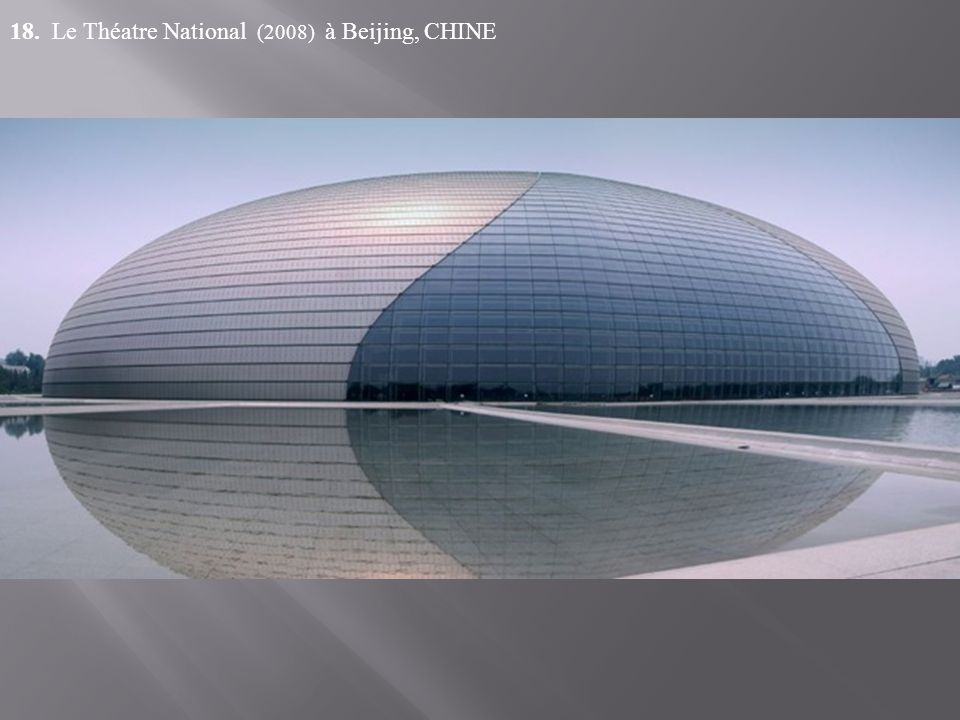 18. Le Théatre National (2008) à Beijing, CHINE