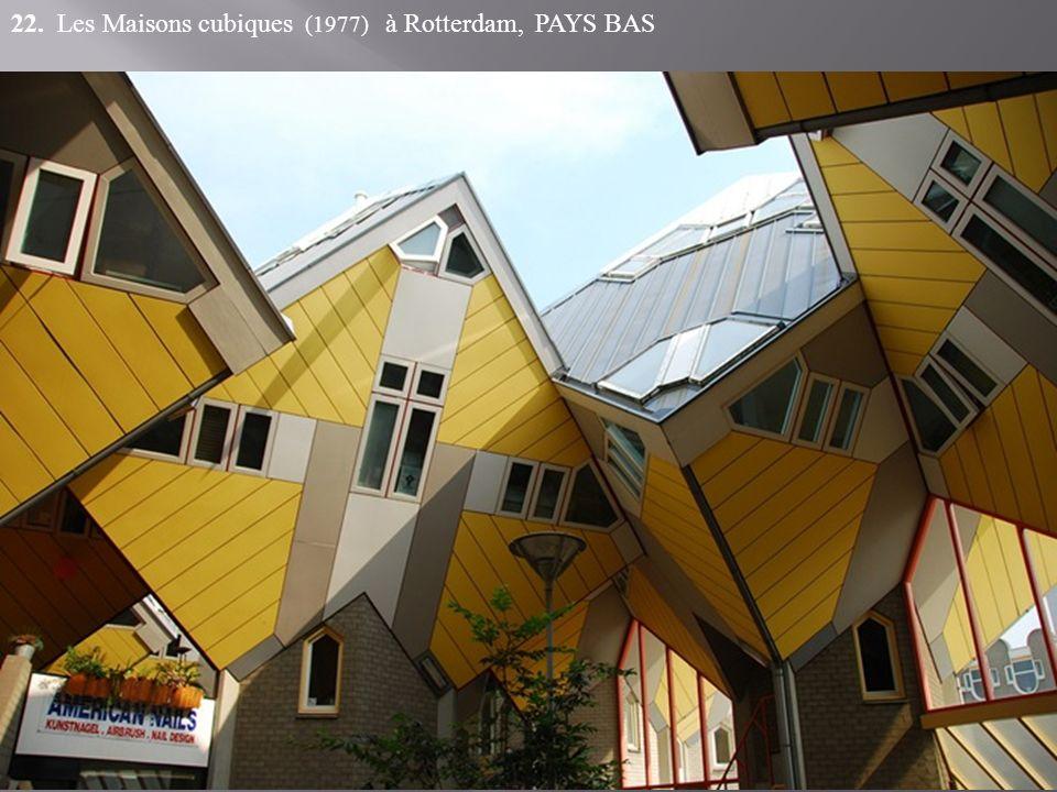 22. Les Maisons cubiques (1977) à Rotterdam, PAYS BAS