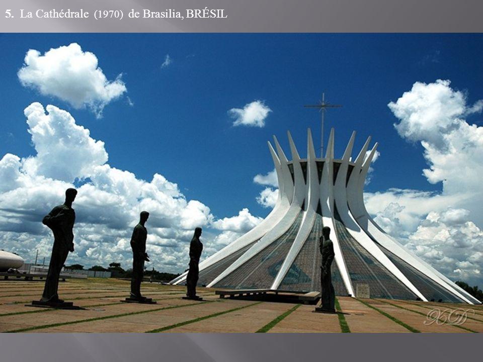 5. La Cathédrale (1970) de Brasilia, BRÉSIL