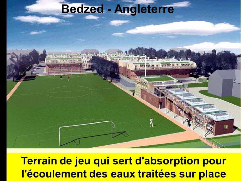 Bedzed - Angleterre Terrain de jeu qui sert d absorption pour l écoulement des eaux traitées sur place.