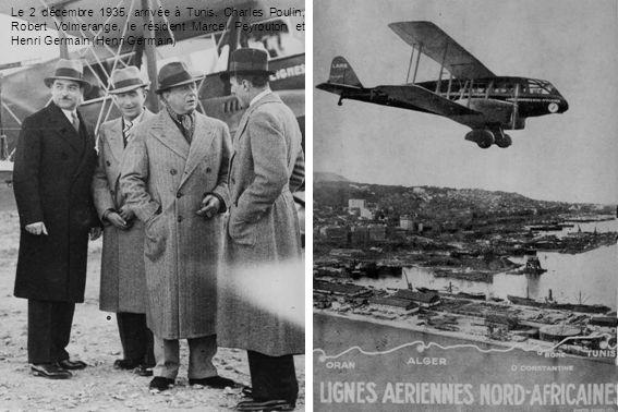Le 2 décembre 1935, arrivée à Tunis