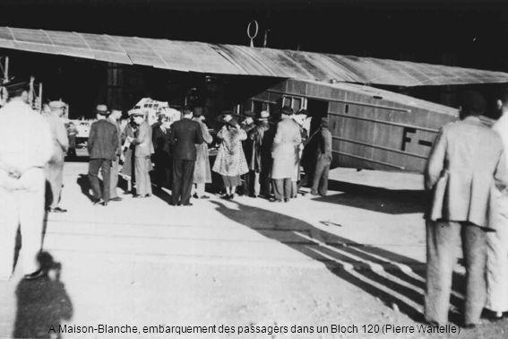 A Maison-Blanche, embarquement des passagers dans un Bloch 120 (Pierre Wartelle)