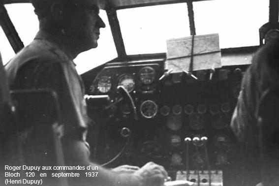 Roger Dupuy aux commandes d'un Bloch 120 en septembre 1937 (Henri Dupuy)