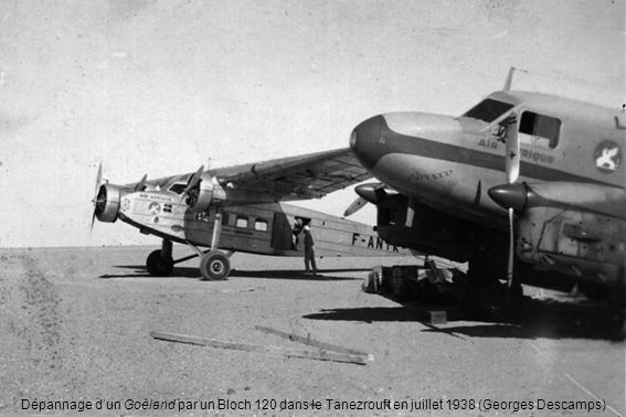 Dépannage d'un Goéland par un Bloch 120 dans le Tanezrouft en juillet 1938 (Georges Descamps)