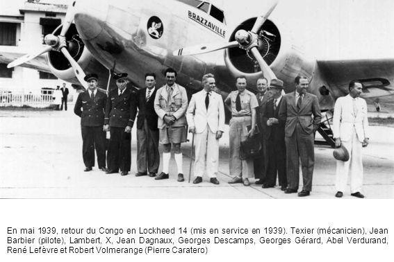 En mai 1939, retour du Congo en Lockheed 14 (mis en service en 1939)