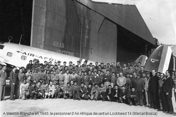 A Maison-Blanche en 1940, le personnel d'Air Afrique devant un Lockheed 14 (Marcel Bosca)