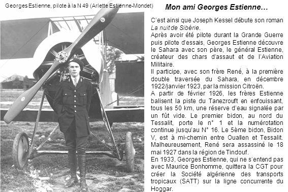 Mon ami Georges Estienne…