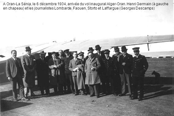 A Oran-La Sénia, le 6 décembre 1934, arrivée du vol inaugural Alger-Oran.