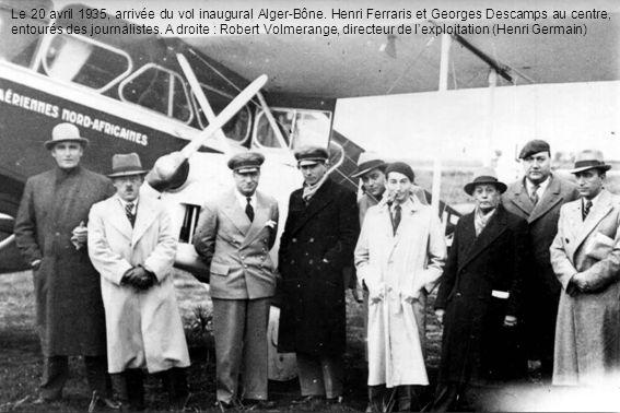 Le 20 avril 1935, arrivée du vol inaugural Alger-Bône