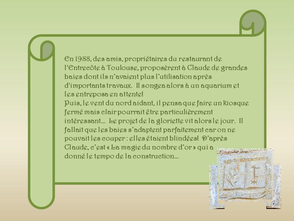 En 1988, des amis, propriétaires du restaurant de l Entrecôte à Toulouse, proposèrent à Claude de grandes baies dont ils n'avaient plus l'utilisation après d importants travaux. Il songea alors à un aquarium et les entreposa en attente!