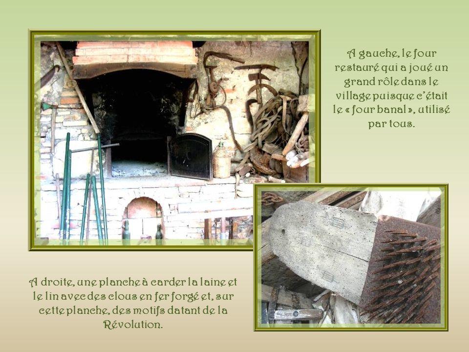 A gauche, le four restauré qui a joué un grand rôle dans le village puisque c'était le « four banal », utilisé par tous.