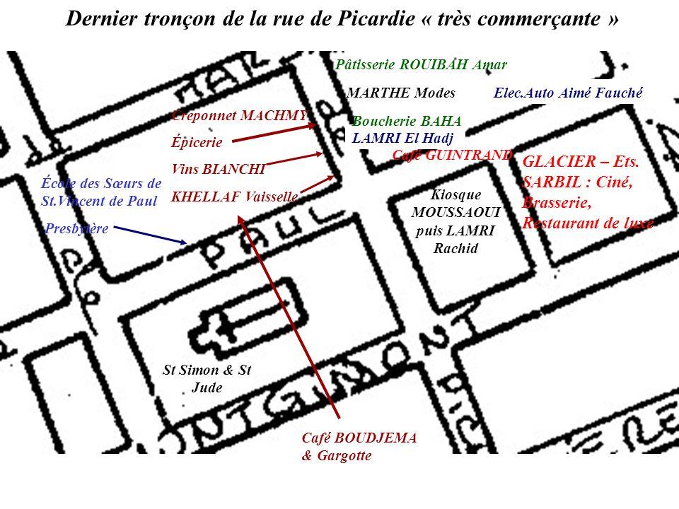 Dernier tronçon de la rue de Picardie « très commerçante »
