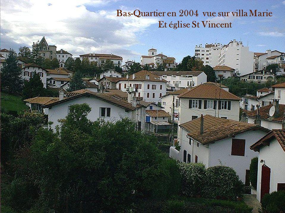 Bas-Quartier en 2004 vue sur villa Marie