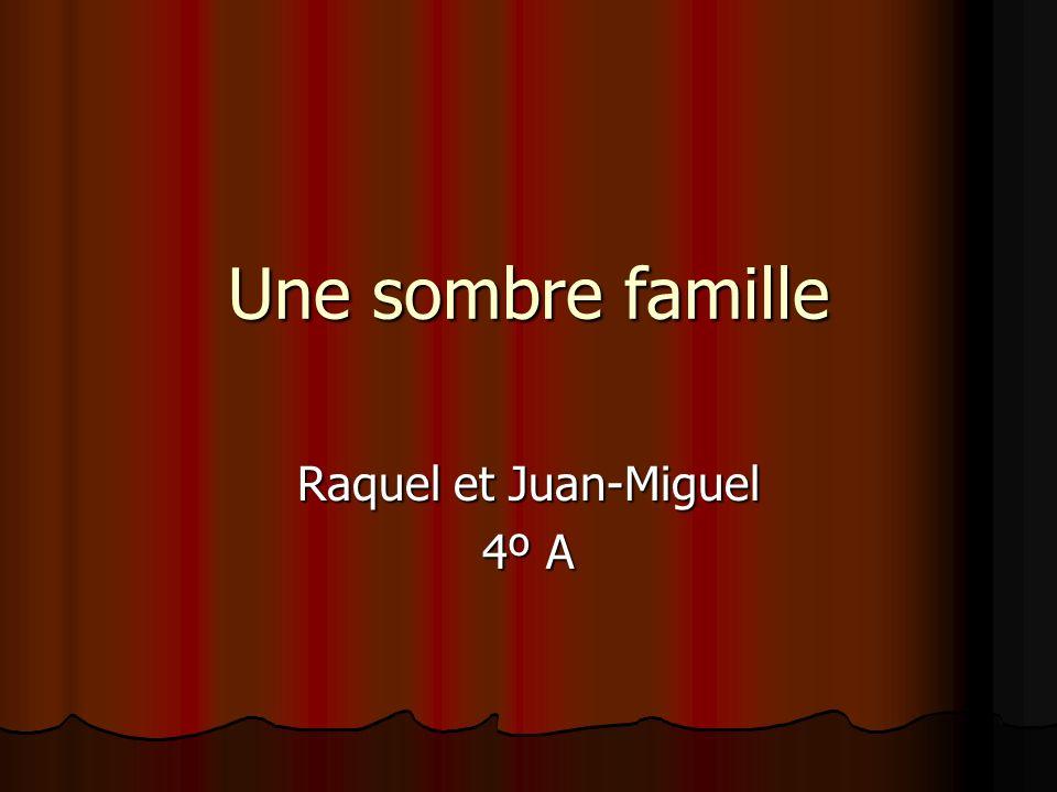 Raquel et Juan-Miguel 4º A