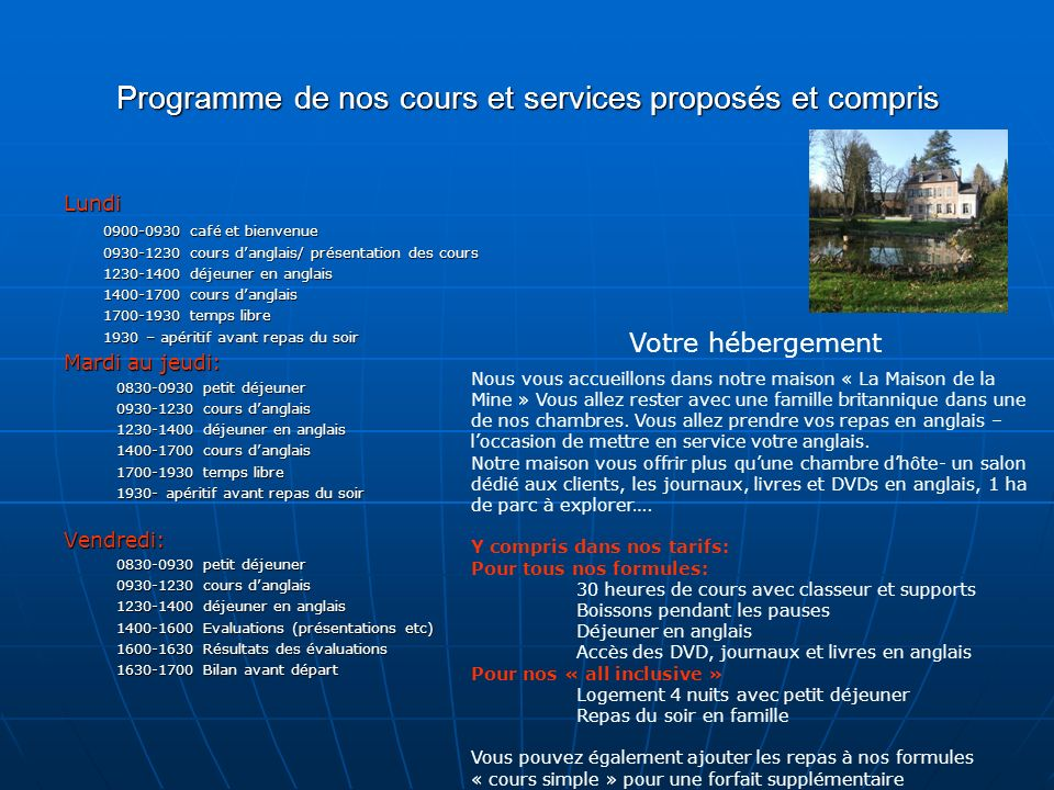 Programme de nos cours et services proposés et compris
