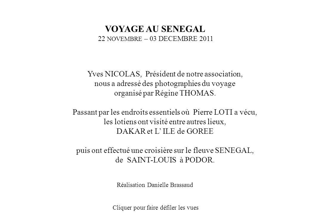 VOYAGE AU SENEGAL 22 NOVEMBRE – 03 DECEMBRE 2011