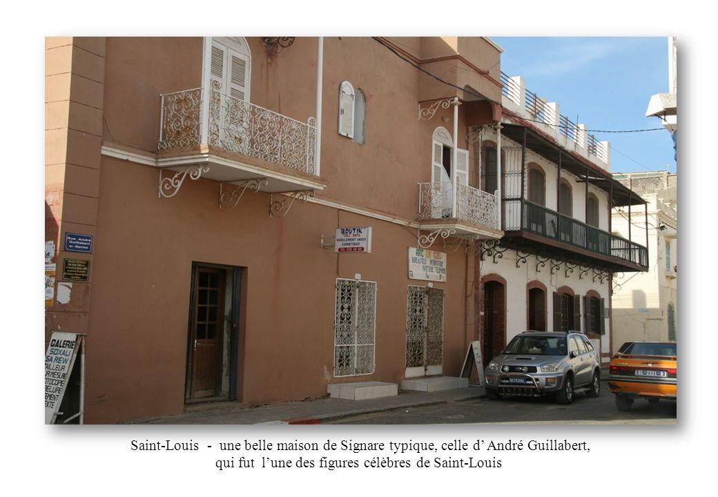 Saint-Louis - une belle maison de Signare typique, celle d' André Guillabert, qui fut l'une des figures célèbres de Saint-Louis