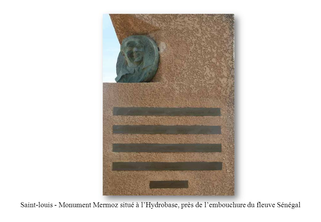 Saint-louis - Monument Mermoz situé à l'Hydrobase, près de l'embouchure du fleuve Sénégal