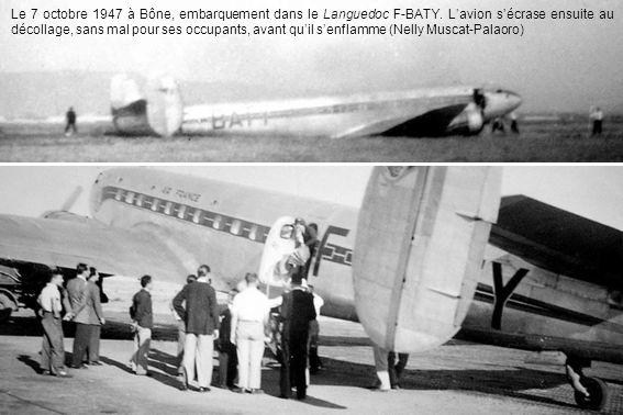 Le 7 octobre 1947 à Bône, embarquement dans le Languedoc F-BATY