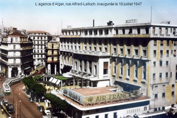 L'agence d'Alger, rue Alfred-Lelluch, inaugurée le 18 juillet 1947