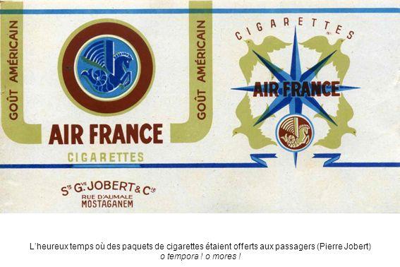 L'heureux temps où des paquets de cigarettes étaient offerts aux passagers (Pierre Jobert)