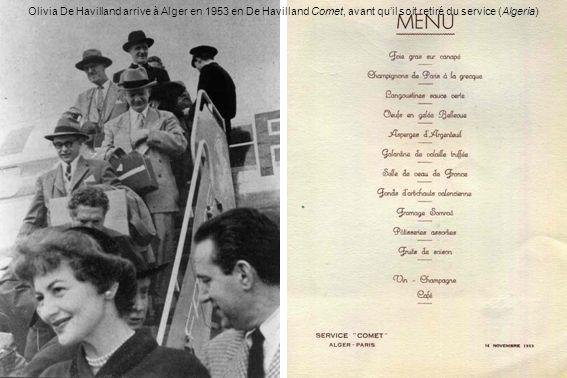 Olivia De Havilland arrive à Alger en 1953 en De Havilland Comet, avant qu'il soit retiré du service (Algeria)