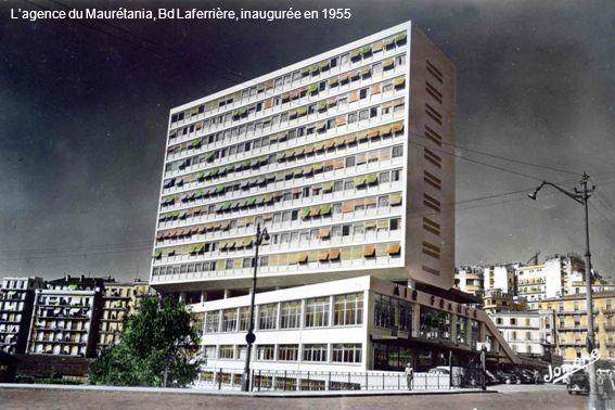L'agence du Maurétania, Bd Laferrière, inaugurée en 1955