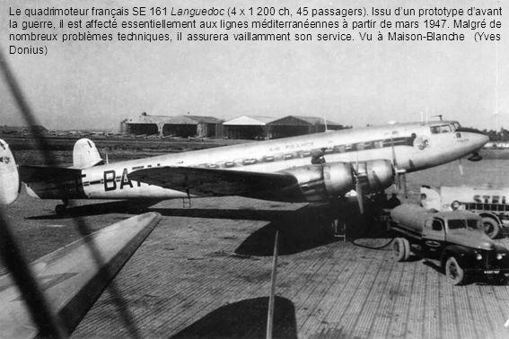 Le quadrimoteur français SE 161 Languedoc (4 X 1 200 ch, 45 passagers)