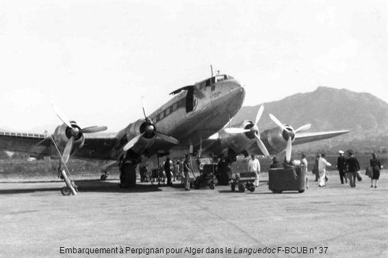 Embarquement à Perpignan pour Alger dans le Languedoc F-BCUB n° 37