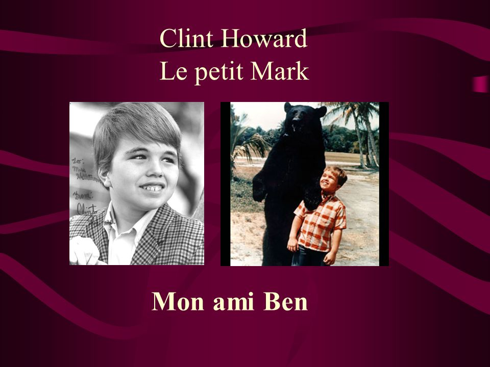 Clint Howard Le petit Mark Mon ami Ben