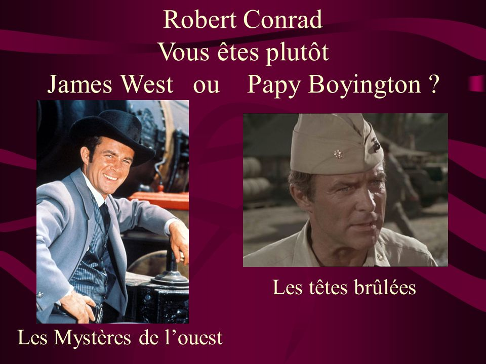 James West ou Papy Boyington